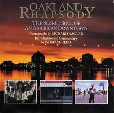 Oakland Rhapsody: The Secret Soul of an American Downtown, Richard Nagler, Good