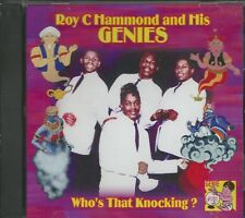 ROY C HAMMOND And His GENIES - CD - Who's That Knocking - BRAND NEW