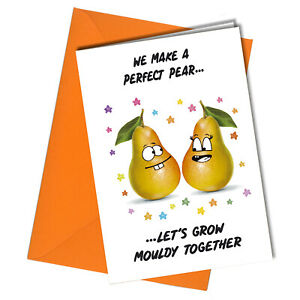 #1199 RUDE BIRTHDAY / VALENTINE CARD FUNNY Perfect Pear Grow Mouldy Male Female