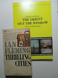 2 vintage travel THRILLING CITIES (by Ian Fleming) and THE ORIENT OUT THE WINDOW