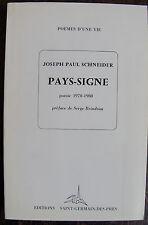 SCHNEIDER JOSEPH PAULPays-signe poesie 1970-1980.Editions Saint-Germain-des-Pr
