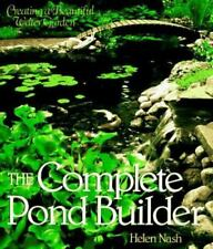 New listing New - The Complete Pond Builder: Creating a Beautiful Water Garden