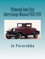 PLYMOUTH Parts Interchange Manual 1928-1935 ~Find & Identify Original Parts~NEW!