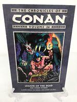 Chronicles of Conan Volume 26 Legion of the Dead Dark Horse Comics TPB New