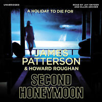 James Patterson, Ellen Archer, Jay Snyder - Second Honeymoon (Audiobook CD)