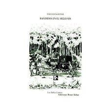 Bandidos en el Siglo XIX by Maria Elena Sichar Ramon (2000, Paperback)