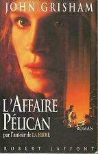 JOHN GRISHAM L'AFFAIRE PELICAN
