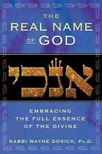 The Real Name of God: Embracing the Full Essence of the Divine-ExLibrary