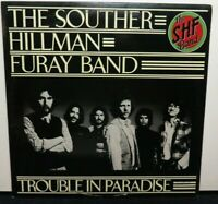THE SOUTHER HILLMAN FURAY BAND TROUBLE IN PARADISE (VG+) 7E-1036 LP VINYL RECORD