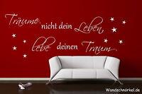 Wandtattoo Schlafzimmer Spruch +++Träume nicht dein Leben, lebe deinen Traum