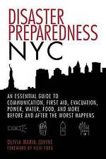 Disaster Preparedness NYC: An Essential Guide to Communication, First Aid, Evacu