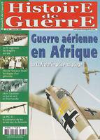 Histoire de Guerre n° 65 Janvier 2006 - Guerre aérienne en Afrique, la Luftwaffe