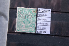 FRANCOBOLLI ITALIA REGNO GARIBALDI 15C 1910 USED USATI (F102302)
