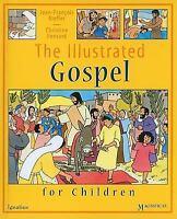 The Illustrated Gospel for Children [Magnificat Children's Books]