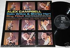 Alex Campbell Colin Wilkie & Shirley duro Sing FOLK LP presto Rec. UK 1965 folk