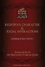 Righteous Character and Social Interactions : Al-Minhaj Al-Sawi by Muhammad Tahi