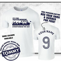 Spurs T-Shirt It's The Tottenham Boys! Everywhere We Go COYS Spurs Tee