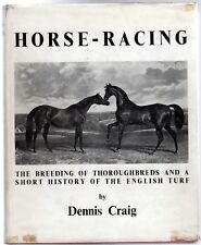 Horse Racing : Breeding of Thoroughbreds and Short History of The English Turf,