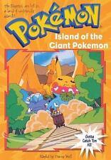 Island of the Giant Pokemon (Pokemon Chapter Book #2)