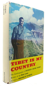 Heinrich Harrer TIBET IS MY COUNTRY  1st Edition 4th Printing