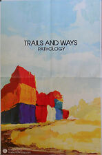 TRAILS & WAYS, PATHOLOGY POSTER  (A23)
