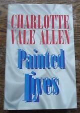 Charlotte Vale Allen PAINTED LIVES rare first edition 1995 HBDJ vg condition