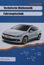 Technische Mathematik Fahrzeugtechnik. lernfeldorientiert 2009