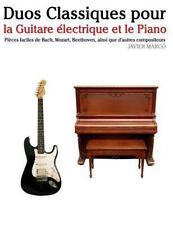Duos Classiques Pour la Guitare électrique et le Piano : Pièces Faciles de...