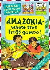 South America; Amazonia - Where Tree Frogs Go Moo! (Airmail from...),Michael Co