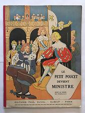 LE PETIT POUCET DEVIENT MINISTRE SUITE CONTE PERRAULT ILLUSTRE