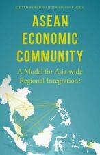 ASEAN Economic Community : A Model for Asia-Wide Regional Integration?: By Je...