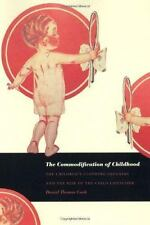 The Commodification of Childhood: The Children's Clothing Industry and-ExLibrary