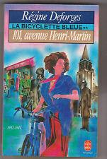 La Bicyclette Bleue T.2 ; 101, Avenue Henri-martin - 1942-44..Régine Deforges