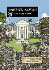 Where's Elvis? by Daniel Lalic, Xavier Waterkeyn (Hardback, 2009)