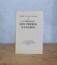 GENEVE THEOLOGIE CALVINISME LA CHRONIQUE DES FRERES ENNEMIS (J. ET J. THARAUD).