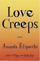 Love Creeps: A Novel by Amanda Filipacchi