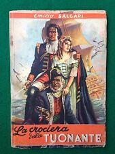 Emilio SALGARI - LA CROCIERA DELLA TUONANTE Ed Carroccio (1947) Collana Popolare