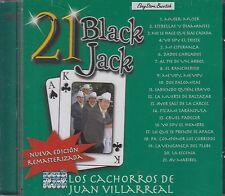 Los Cachorros De Juan Villarreal 21 Black Jack CD New Nuevo