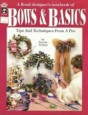 Bows & Basics by Teresa Nelson, Floral Designs, Hot Off The Press Hotp 231