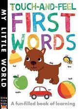 Touch-and-sentire le prime parole: un divertente libro delle prime parole (il mio piccolo mondo) B