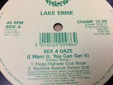"LAKE ERRIE - SEX 4 DAZE - HOUSE - BUY 1 GET 1 FREE ON 12"" VINYL RECORDS"