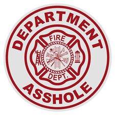 Department Ass hole Small Round Reflective Firefighter Novelty Funny Decal