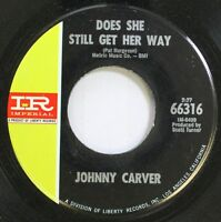 Country 45 Johnny Carver - Does She Still Get Her Way / Leaving Again On Imperia
