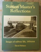 Station Master's Reflections by David Holmes