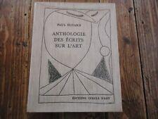 ANTHOLOGIE DES ECRITS SUR L' ART - PAUL ELUARD PABLO NERUDA 1972
