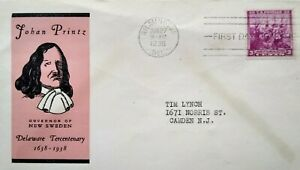 1938 Wilmington DE Johan Printz First Day Cover 3 Cent Swedes Landing Stamp FDC