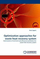 Optimization Approaches for Waste Heat Recovery System.by Zageris, Arnis New.#