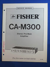 FISHER CA-M300 PREAMPLIFIER SERVICE MANUAL ORIGINAL GOOD CONDITION