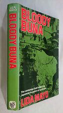 LIDA MAYO.BLOODY BUNA.JAPAN-AUSTRALIA.1ST BC ED,H/B D/J 1975 ?.B/W PHOTOS,MAPS