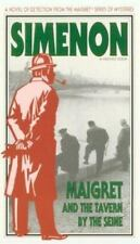 SIMENON, GEORGES - Maigret and the Tavern by the Seine -  New